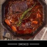 Smoked Beef Chuck Roast Stew