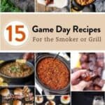 15 Game Day Recipes for the Grill and Smoker