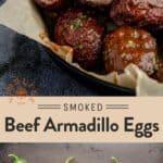 Smoked Ground Beef Armadillo Eggs Pin